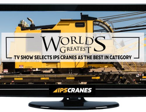 """IPS CRANES to be Featured on Upcoming Episode of """"World's Greatest!"""" TV Show"""